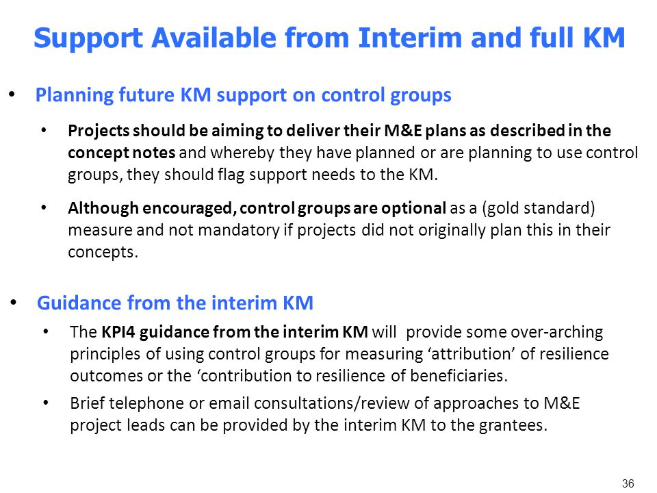 Support Available from Interim and full KM