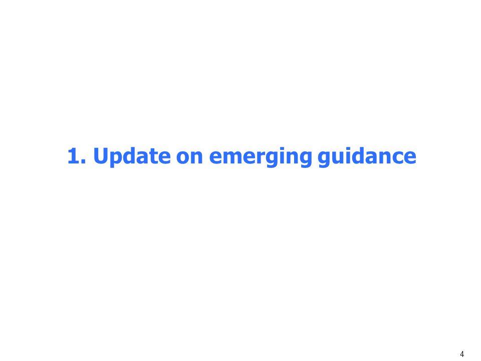 1. Update on emerging guidance