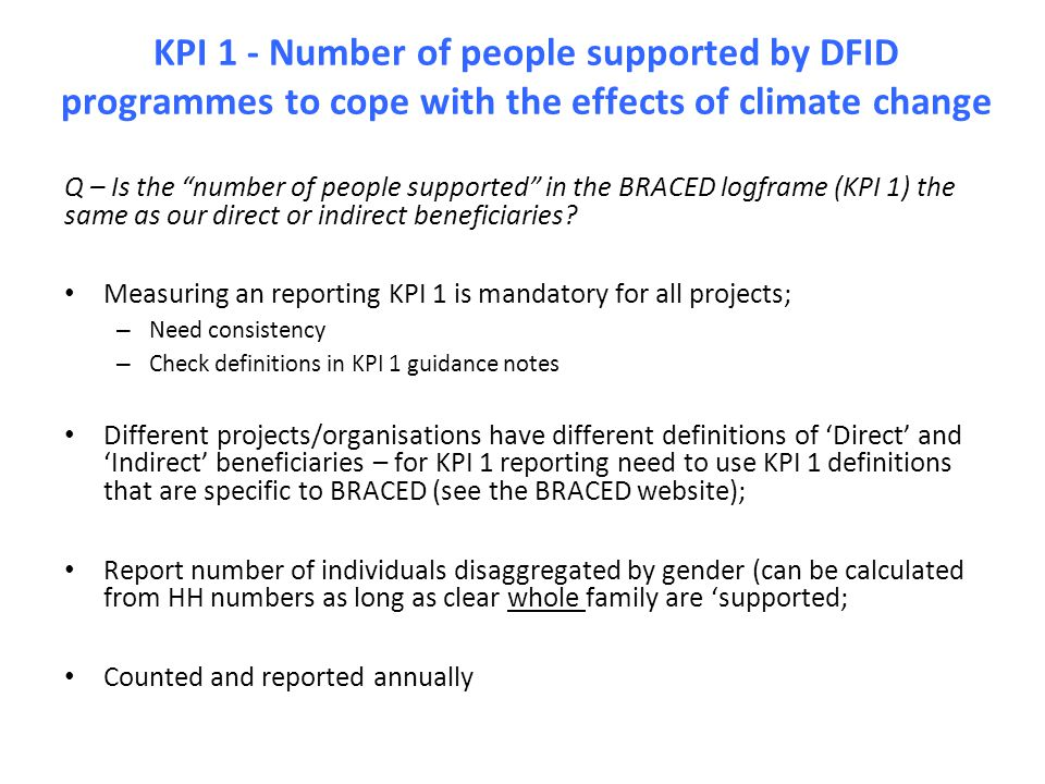 KPI 1 - Number of people supported by DFID programmes to cope with the effects of climate change