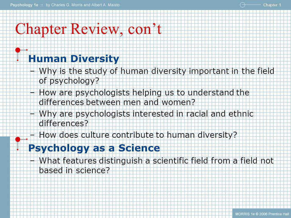 Chapter Review, con't Human Diversity Psychology as a Science