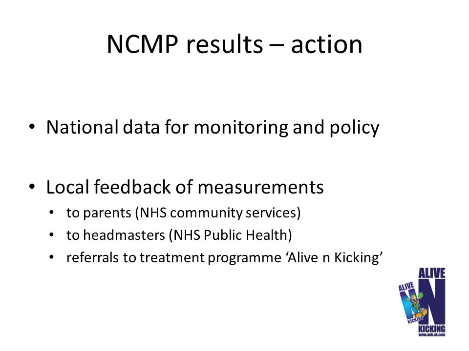 NCMP results – action National data for monitoring and policy