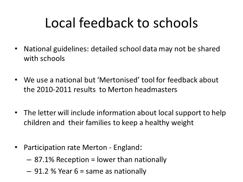 Local feedback to schools