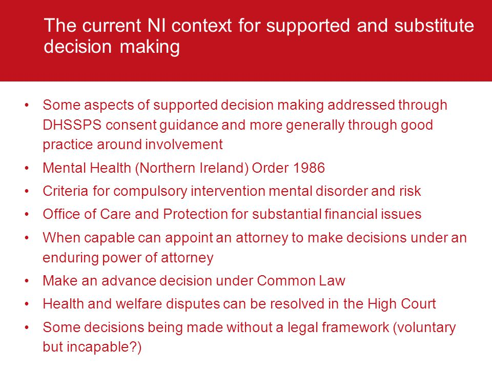 The current NI context for supported and substitute decision making