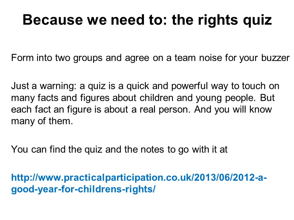 Because we need to: the rights quiz
