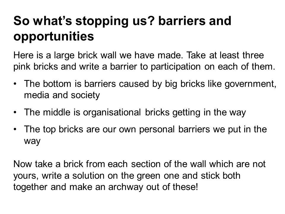 So what's stopping us barriers and opportunities