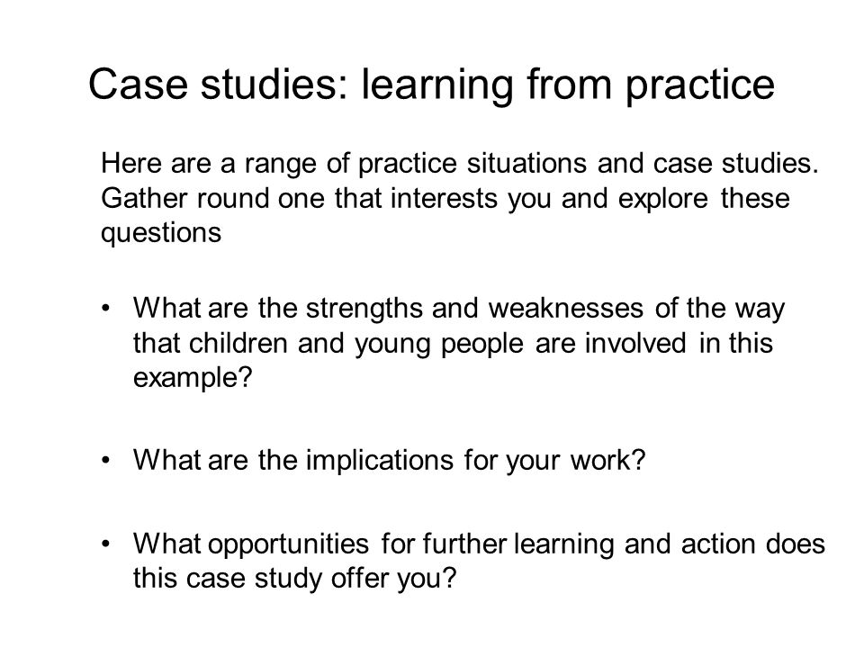 Case studies: learning from practice