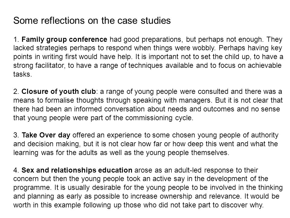 Some reflections on the case studies