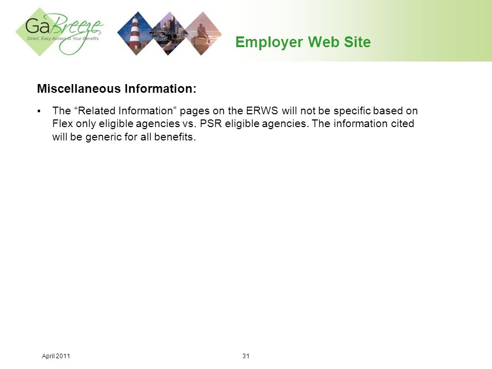 Employer Web Site Miscellaneous Information:
