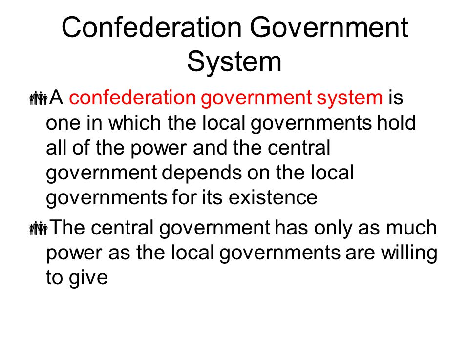 Confederation Government System