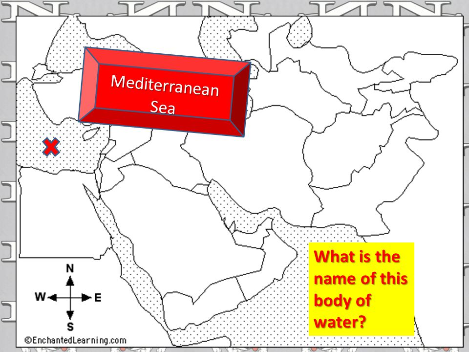 Mediterranean Sea What is the name of this body of water