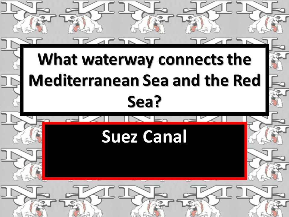 What waterway connects the Mediterranean Sea and the Red Sea
