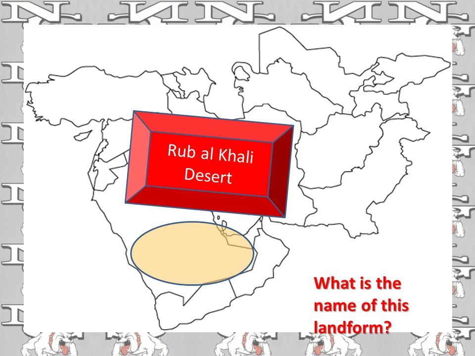 Rub al Khali Desert What is the name of this landform