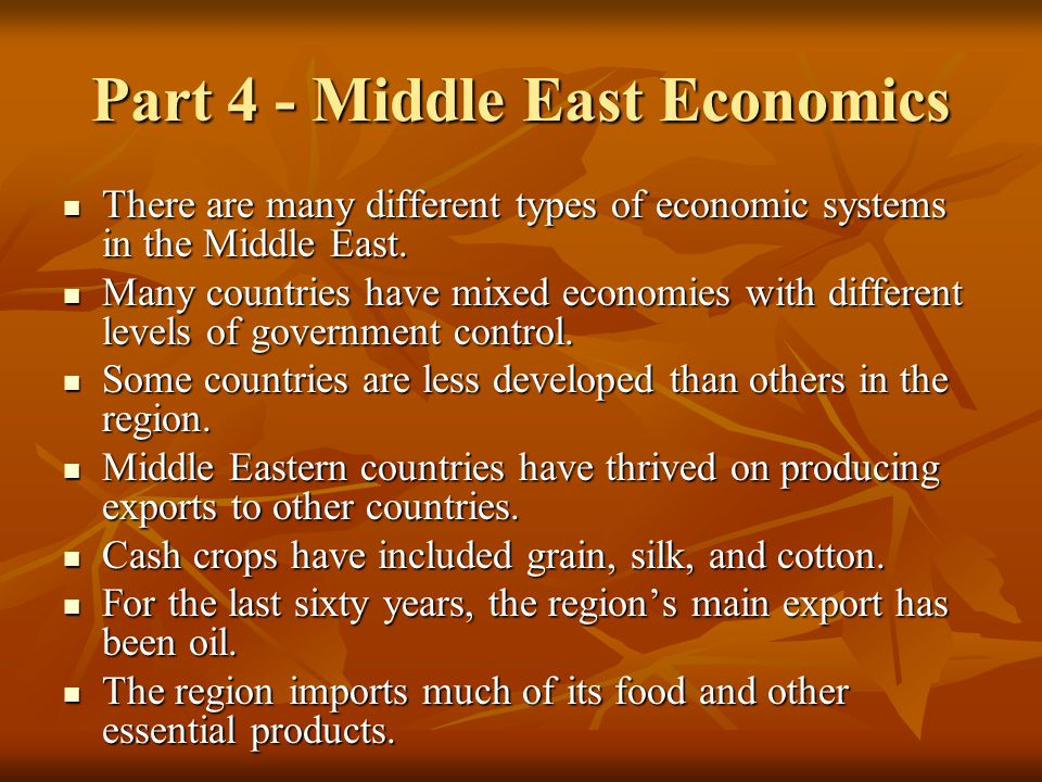 Part 4 - Middle East Economics
