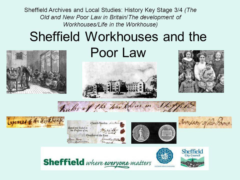 Sheffield Workhouses and the Poor Law