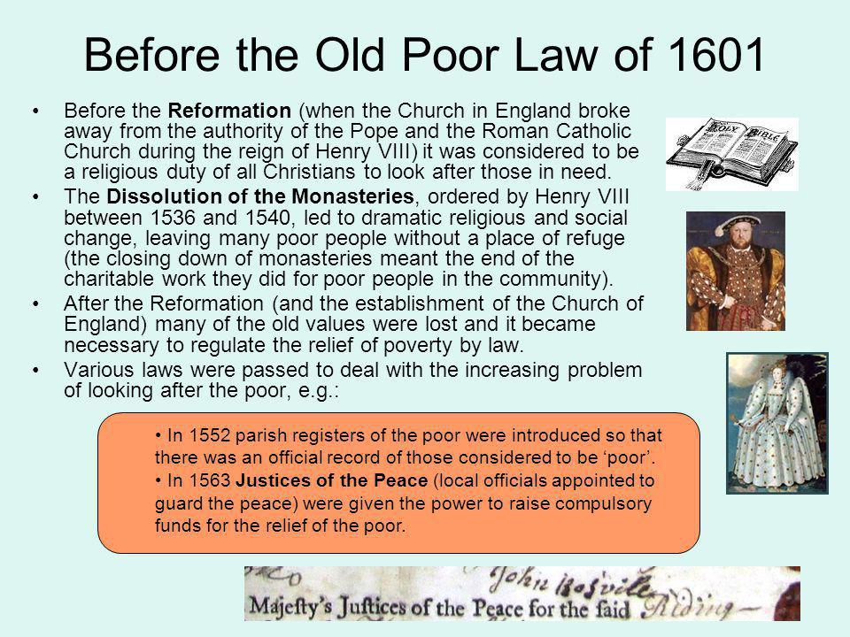 Before the Old Poor Law of 1601