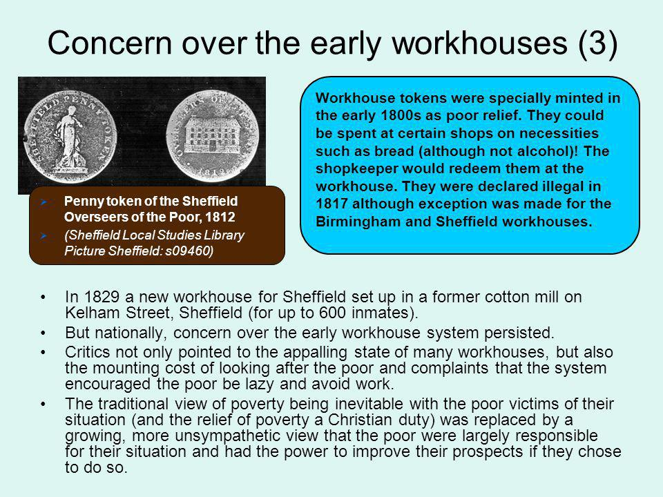 Concern over the early workhouses (3)