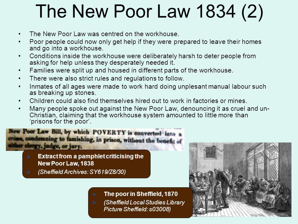 the new poor law goals and Why was the new poor law unsuccessful in improving the condition of the poor athe terrible conditions in poorhouses kept many poor people away.