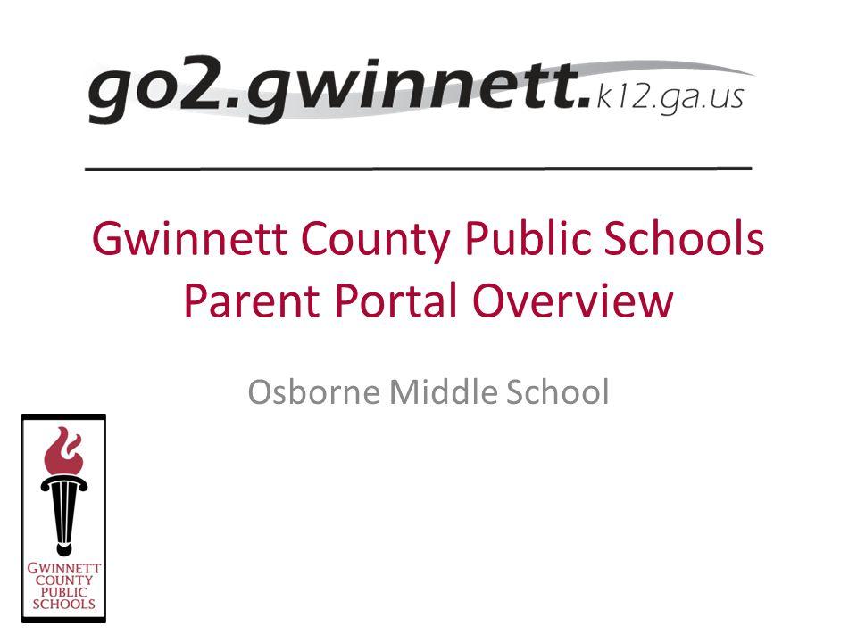 Gwinnett County Public Schools Parent Portal Overview Ppt Video