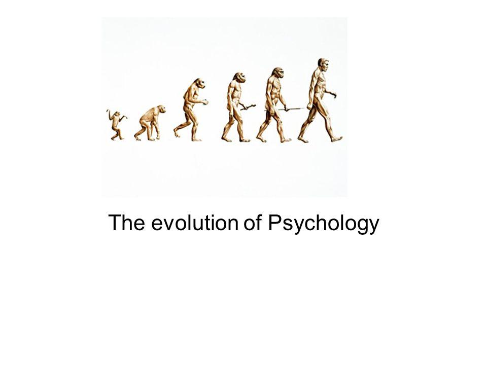 The evolution of Psychology
