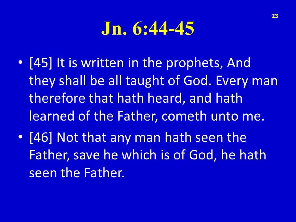 Jn. 6:44-45