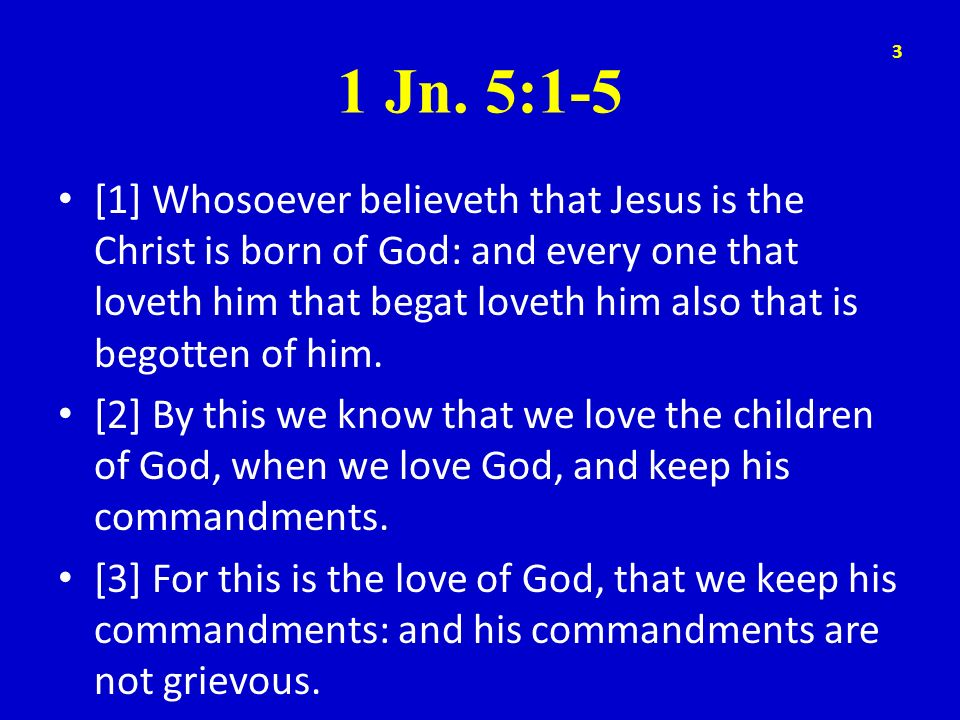 1 Jn. 5:1-5