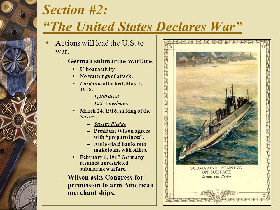 Section #2: The United States Declares War