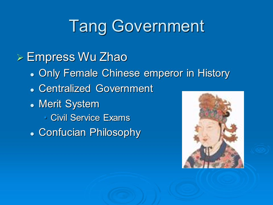 Tang Government Empress Wu Zhao Only Female Chinese emperor in History