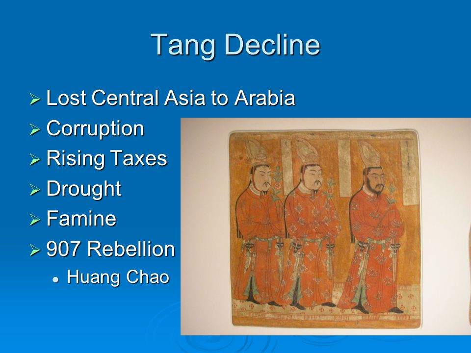Tang Decline Lost Central Asia to Arabia Corruption Rising Taxes