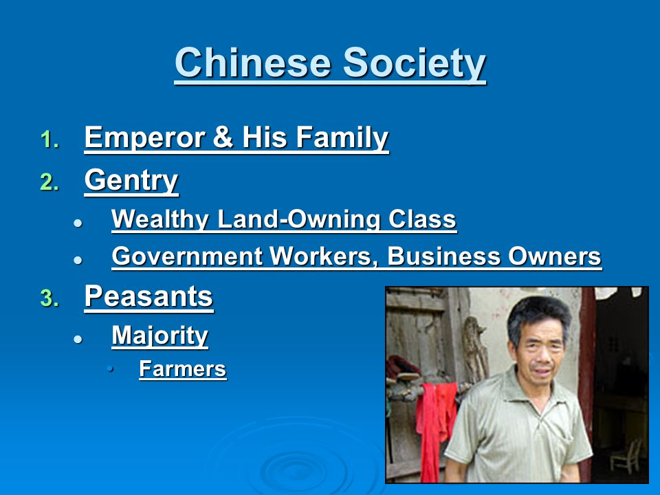 Chinese Society Emperor & His Family Gentry Peasants