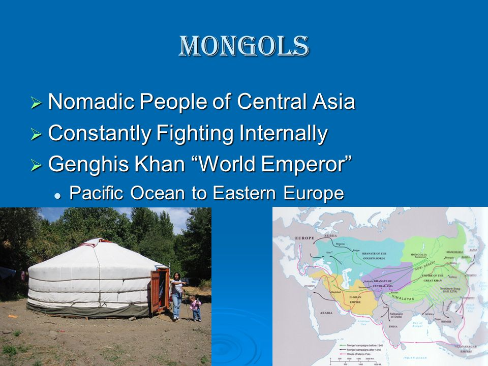 Mongols Nomadic People of Central Asia Constantly Fighting Internally