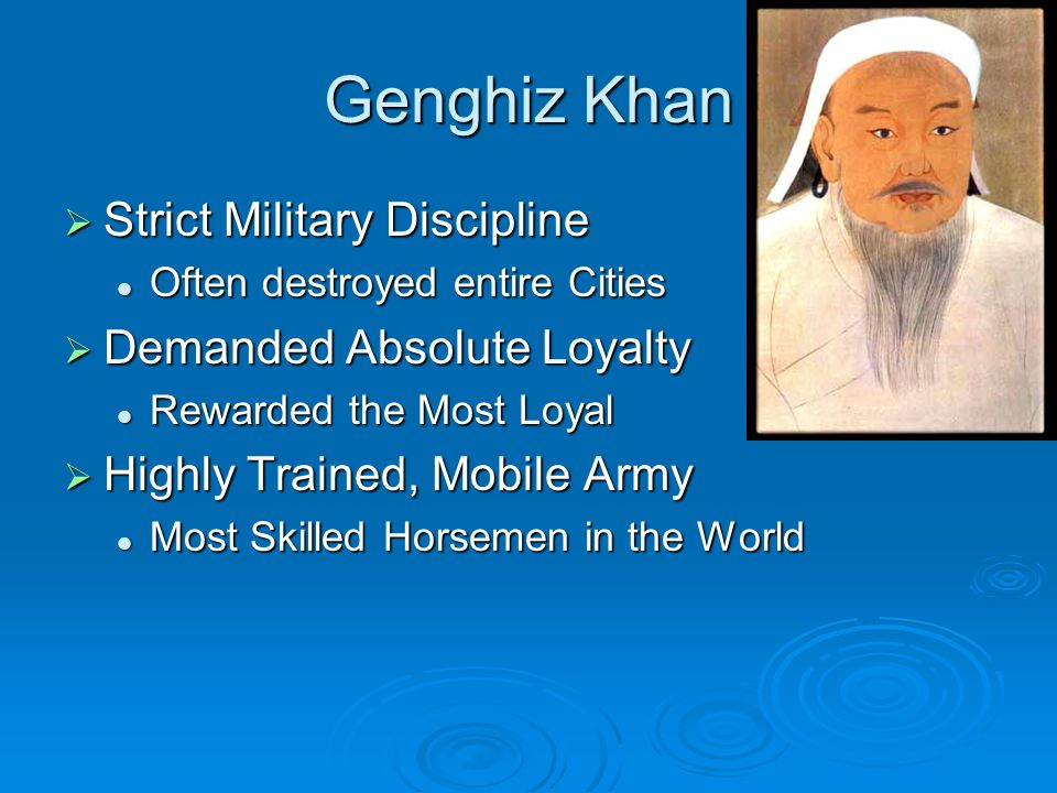 Genghiz Khan Strict Military Discipline Demanded Absolute Loyalty