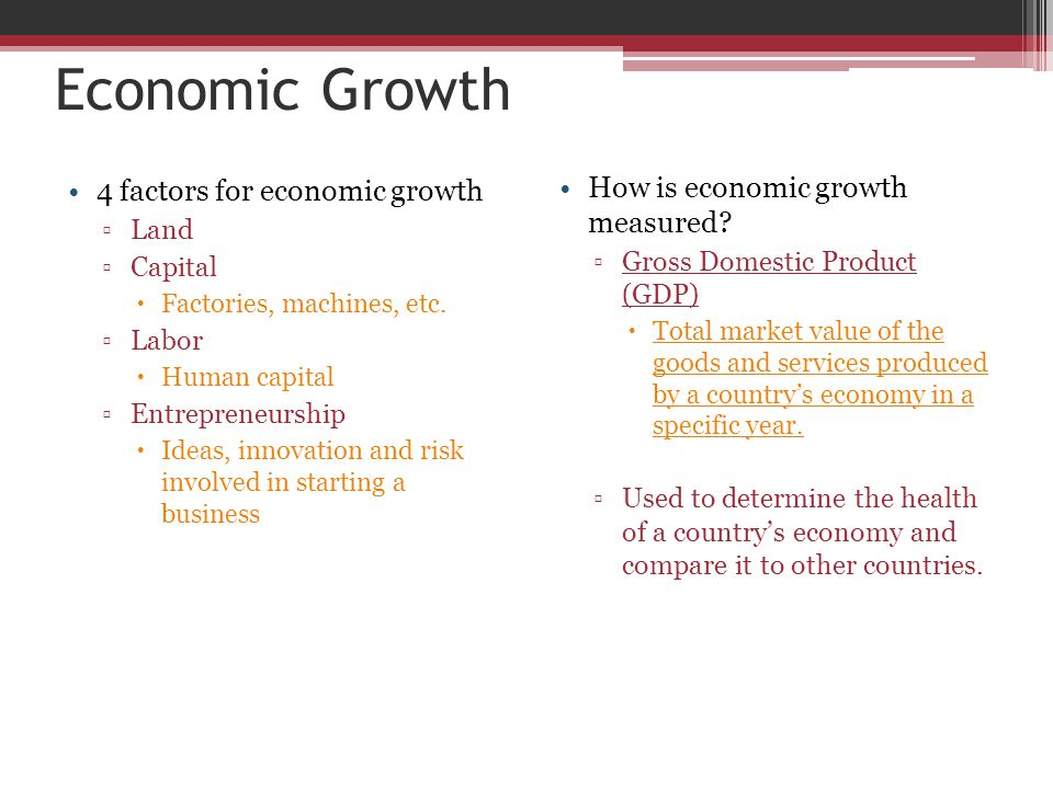 Economic Growth How is economic growth measured