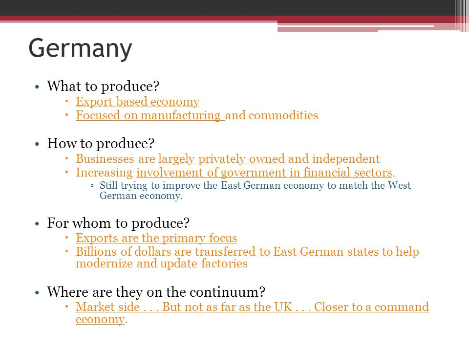 Germany What to produce How to produce For whom to produce
