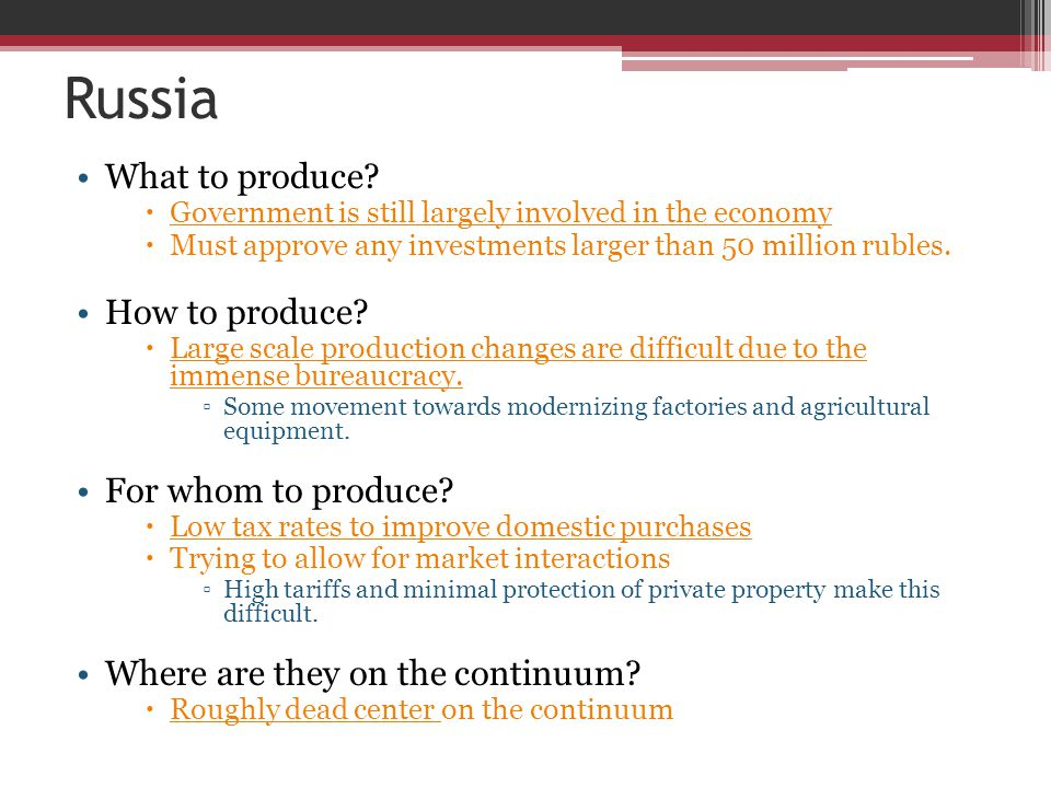 Russia What to produce How to produce For whom to produce