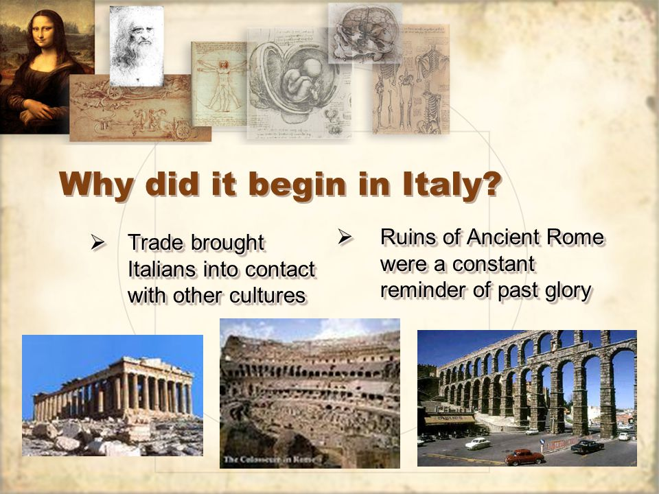 Why did it begin in Italy