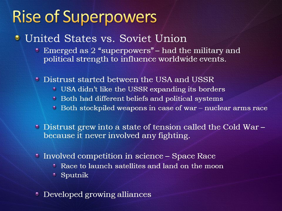 Rise of Superpowers United States vs. Soviet Union