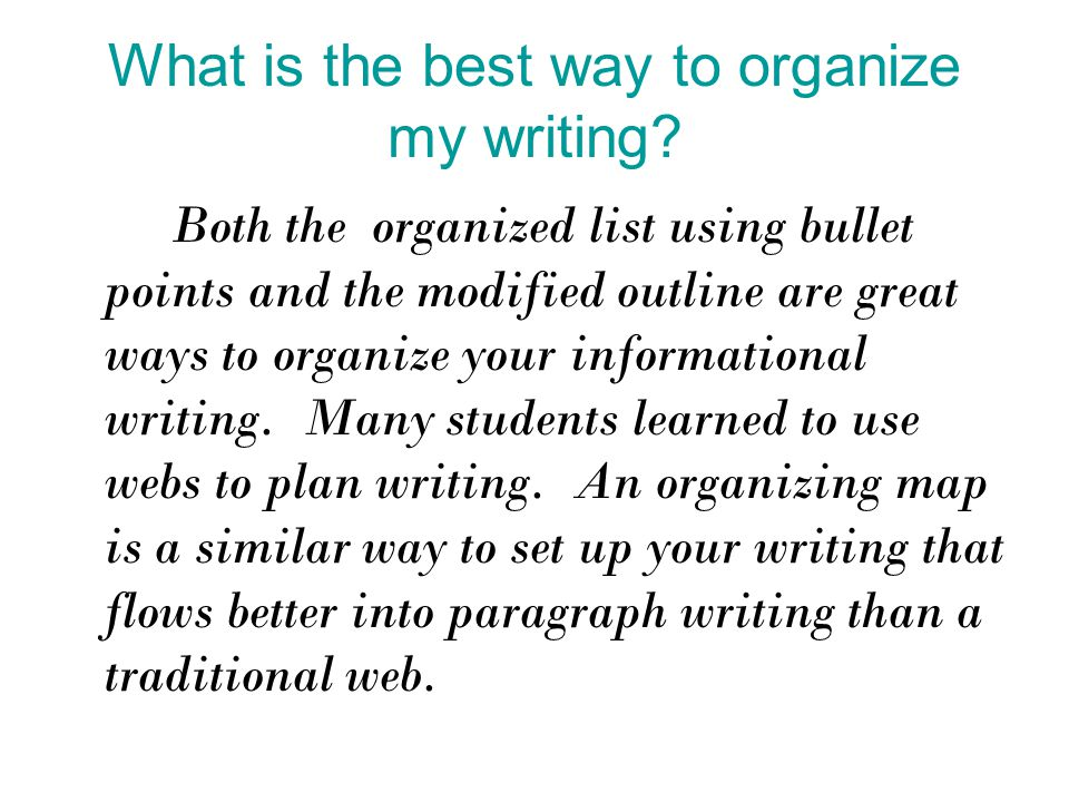 What is the best way to organize my writing