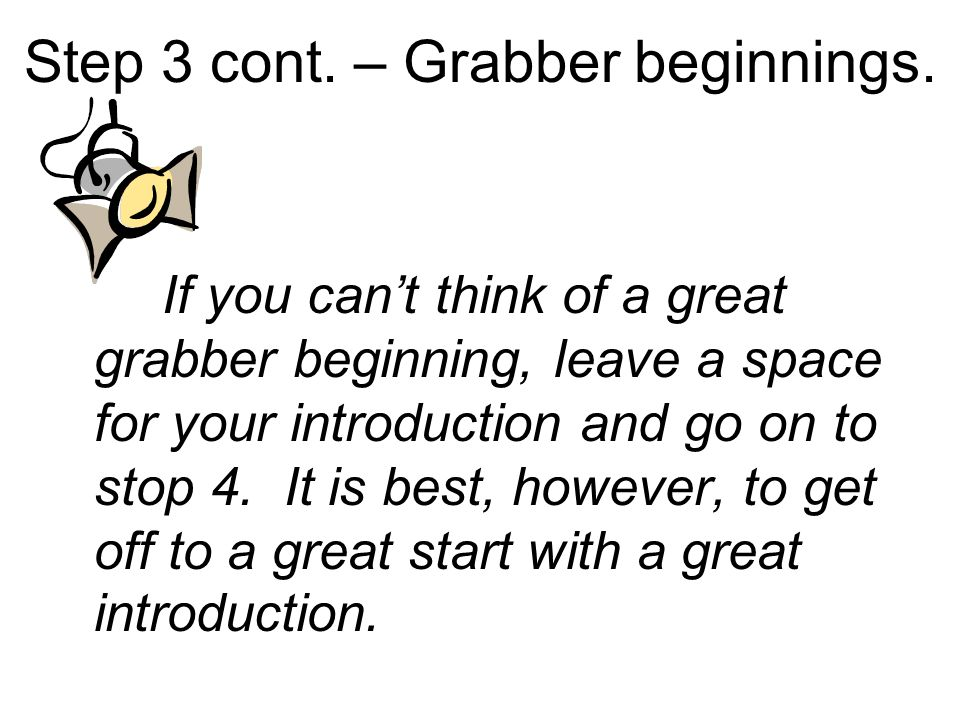 Step 3 cont. – Grabber beginnings.