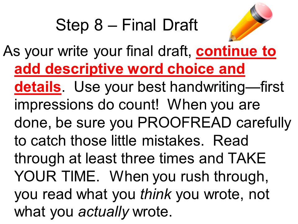 Step 8 – Final Draft