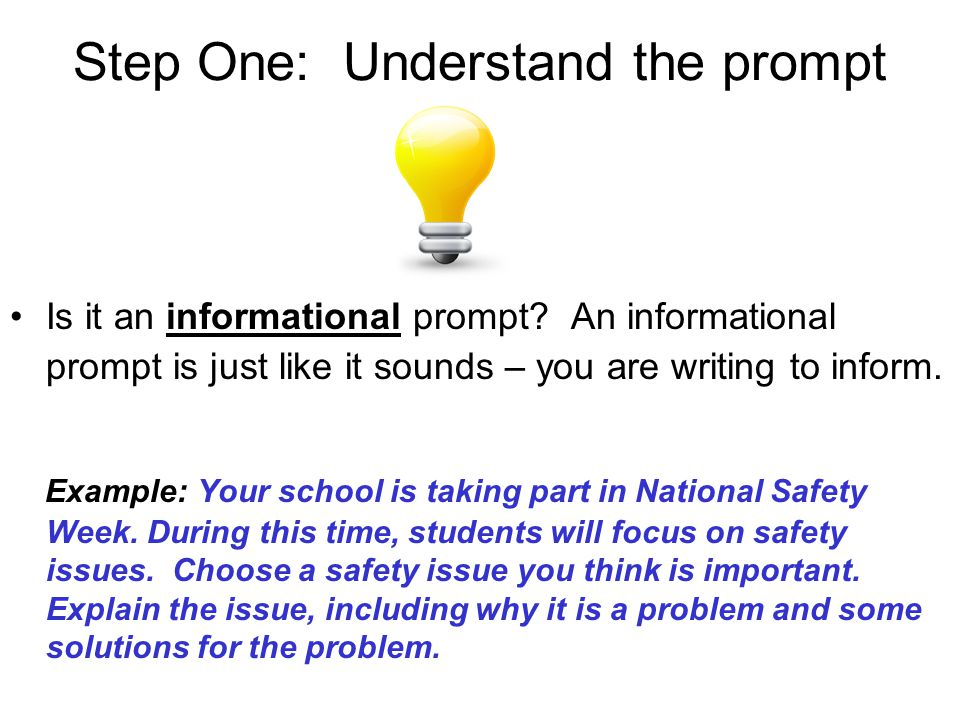 Step One: Understand the prompt