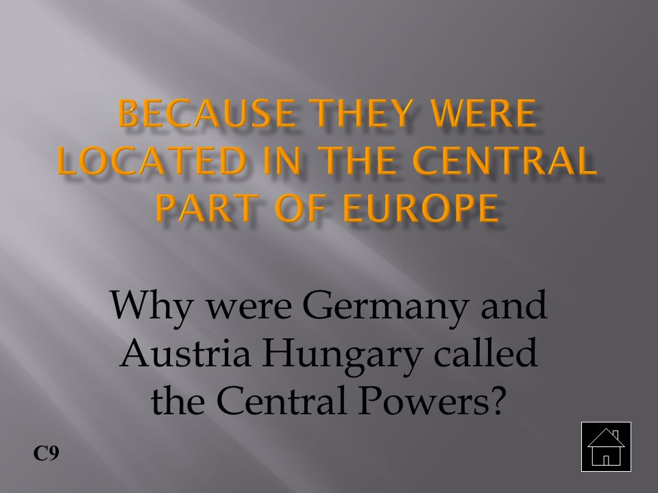 Because they were located in the central part of Europe