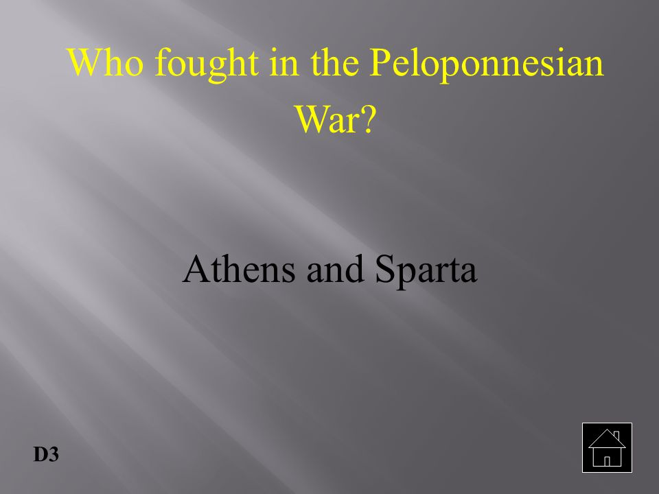 Who fought in the Peloponnesian War