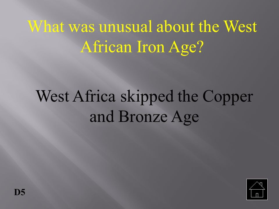 What was unusual about the West African Iron Age