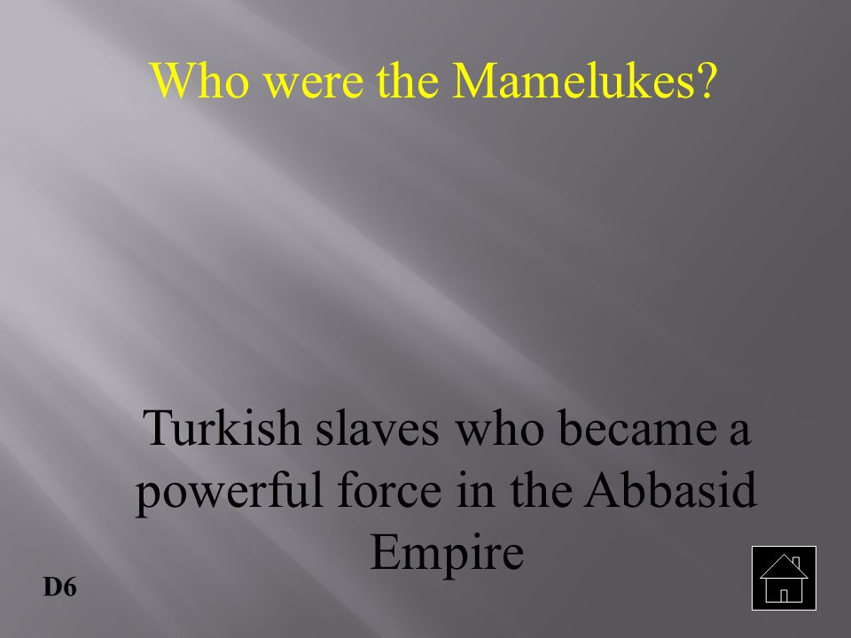 Turkish slaves who became a powerful force in the Abbasid Empire