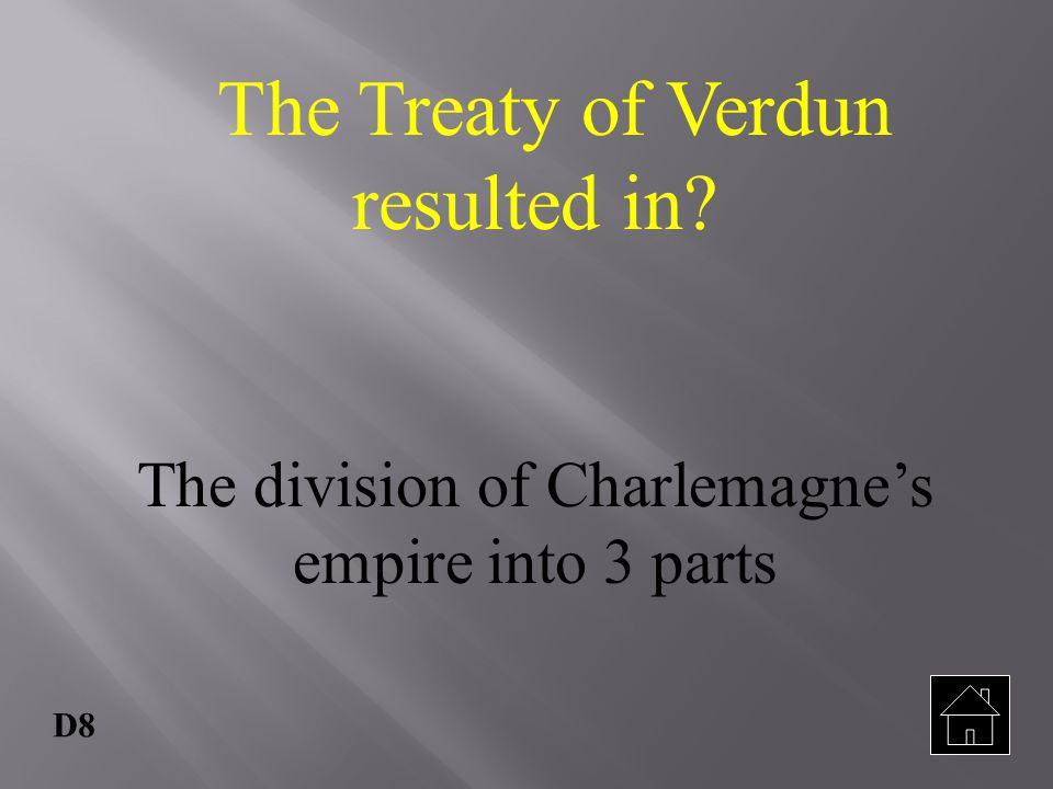 The Treaty of Verdun resulted in
