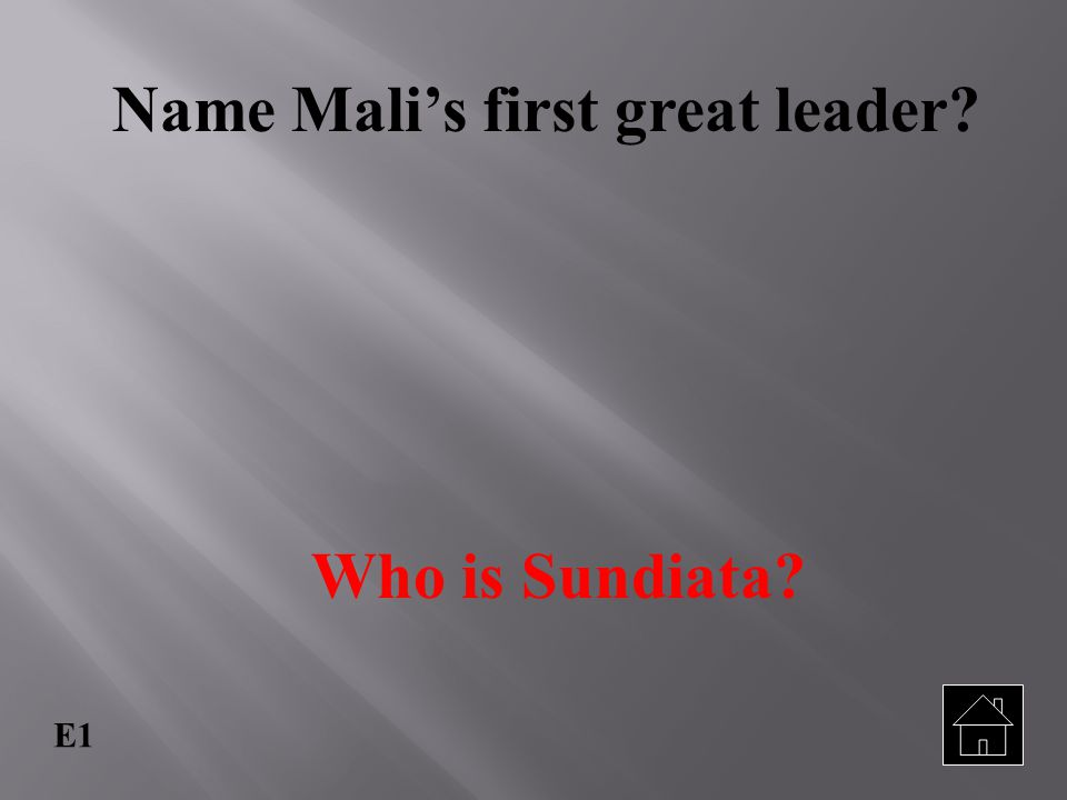 Name Mali's first great leader