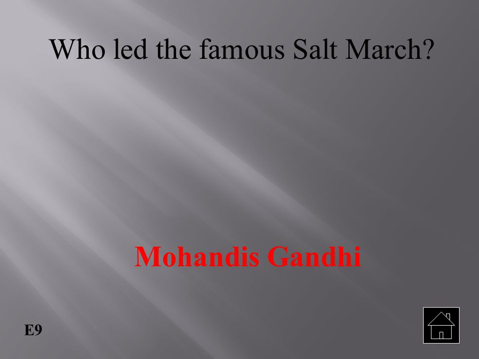 Who led the famous Salt March