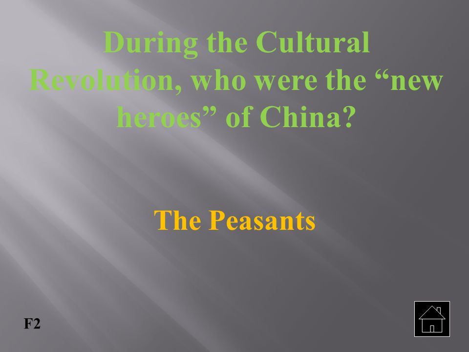During the Cultural Revolution, who were the new heroes of China