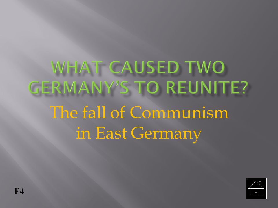 What caused two Germany's to reunite