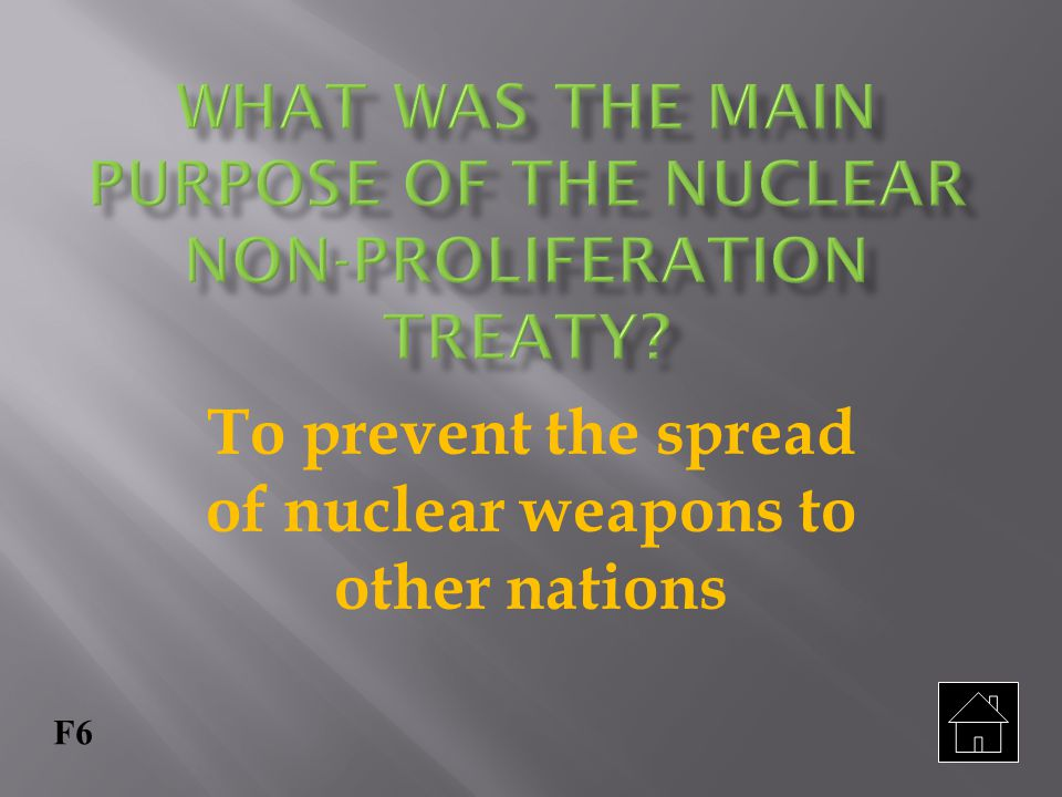 What was the main purpose of the Nuclear Non-Proliferation Treaty